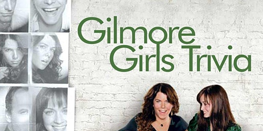 'Gilmore Girls' Trivia at Dan McGuinness Southaven