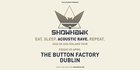 Showhawk Duo (The Button Factory, Dublin) tickets