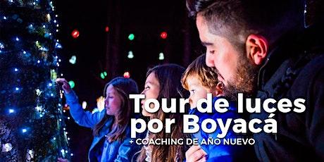 Tour de luces por Boyacá + Coaching de Año Nuevo entradas