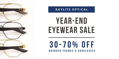 Year-End Sales @ Raylite Optical | Up to 70% Off Designer Eyewear tickets