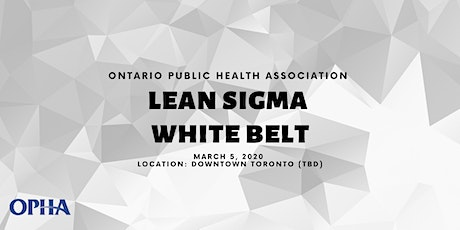 Lean Sigma White Belt Training Workshop 2020 tickets