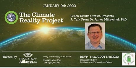 Green Drinks January - The Climate Reality Project with Dr. James Mihaychuk tickets