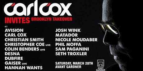 Carl Cox Invites: Brooklyn Takeover tickets