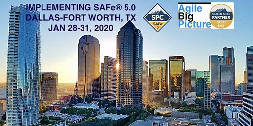 DALLAS/FORT WORTH - Implementing SAFe® 5.0 w/SPC Cert *GUARANTEED TO RUN*