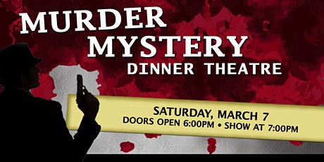 Murder Mystery Dinner at Lake Lawn Resort 3/7/20 tickets