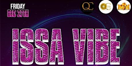 #ISSAVIBE PARTY tickets
