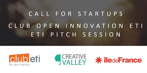 CLUB OPEN INNOVATION ETI  CALL FOR STARTUPS  - ETI PITCH SESSION 17/01/2020