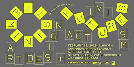 Ann Arbor Art + Feminism Wikipedia Edit-a-thon tickets