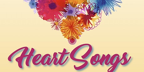 Heart Songs (1st seating) tickets