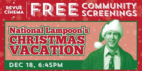 Holiday Community Screening: National Lampoon's Christmas Vacation tickets