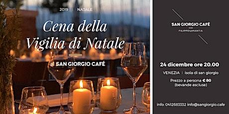 CENA DELLA VIGILIA al San Giorgio Café biglietti