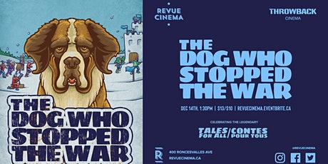 Throwback Cinema: THE DOG WHO STOPPED THE WAR (1984) tickets
