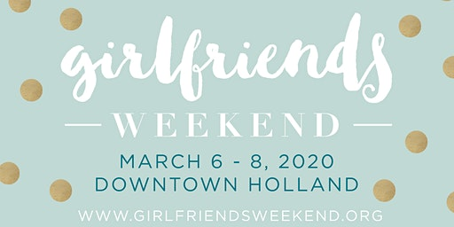 Girlfriends Weekend 2020