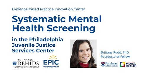 Lunch & Learn: Implementing and Evaluating Mental Health Screening in PJJSC