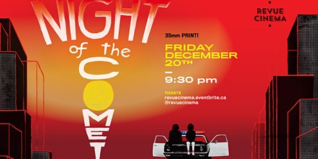 NIGHT OF THE COMET (1984): 35th Anniversary - Presented on 35mm! tickets
