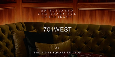 An Elevated New Year's Eve Experience at 701West (Early Seating) tickets