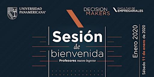 Sesión de Bienvenida - Profesores Nuevo Ingreso