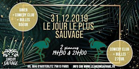 31.12.2019 : Fetez le jour le plus Sauvage ! tickets