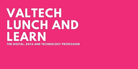 DDaT Profession Lunch and Learn with Valtech tickets