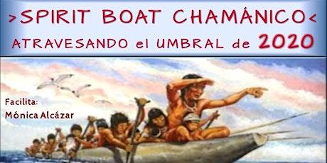Ritual Fin de Año; Spirit Boat Chamánico > Navegando hacia 2020 entradas