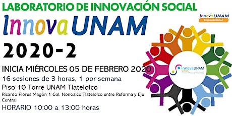 LABORATORIO DE INNOVACIÓN SOCIAL INNOVAUNAM 2020-2 boletos