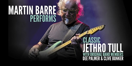 Martin Barre Performs Classic Jethro Tull with Dee Palmer & Clive Bunker tickets