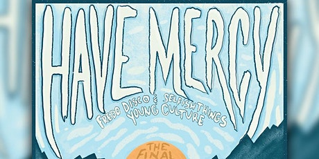 Have Mercy Farewell Tour tickets