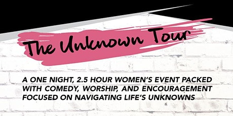 The Unknown Tour 2020 - Plainfield, IN tickets