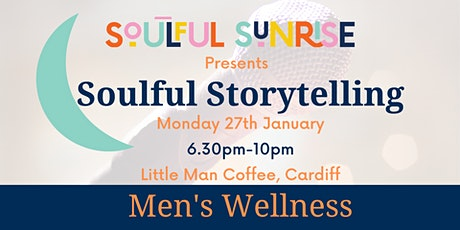 Soulful Storytelling - Men's Wellness tickets