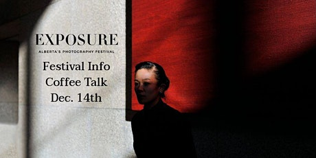 Coffee Talk: Exposure Photo Festival tickets