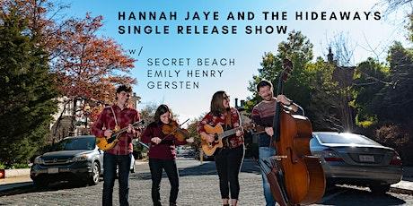 Songbyrd Presents: Hannah Jaye & The Hideaways tickets