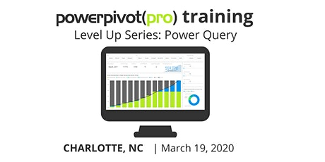 Level Up Series: Power Query for Excel and Power BI - Charlotte 2020 tickets