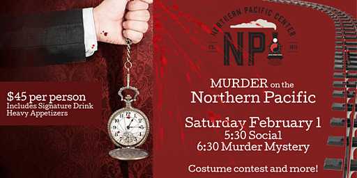 Murder On the Northern Pacific