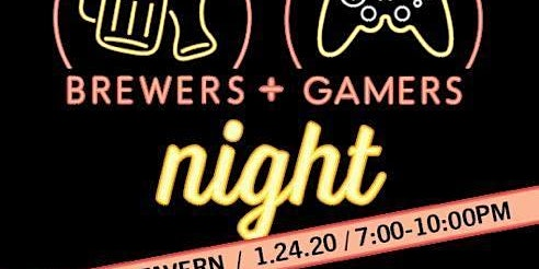 Brewers and Gamers Night!