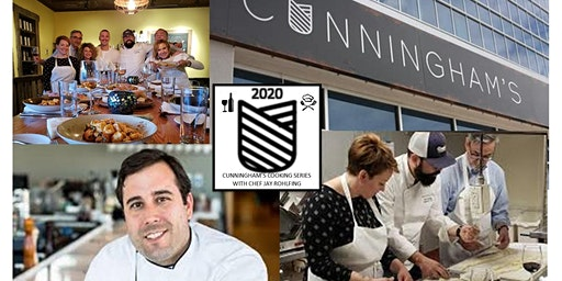 Cunningham's Cooking Series with Chef Jay Rohlfing