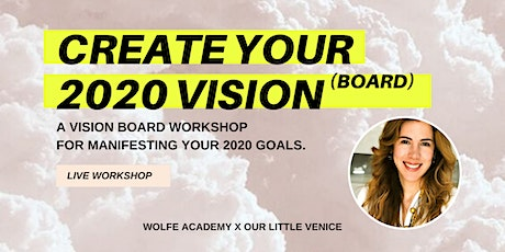DESIGN YOUR 2020 VISION [BOARD] - A Vision Board Workshop tickets