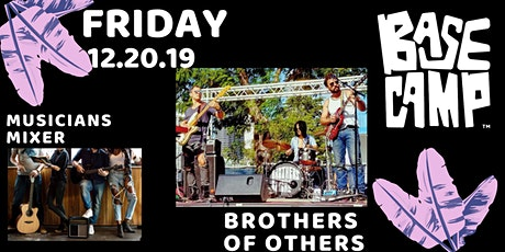 FREE: Brothers of Others x BaseCamp tickets