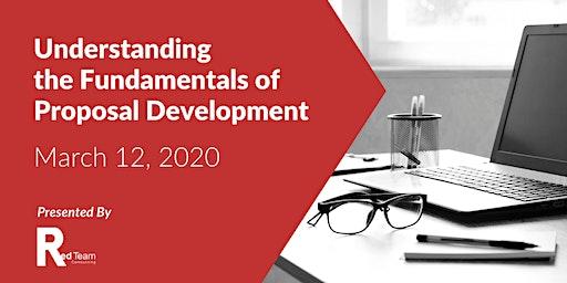 Understanding the Fundamentals of Proposal Development