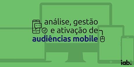 Curso | Análise, Gestão e Ativação de Audiências Mobile ingressos