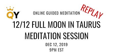 REPLAY of LIVESTREAM 12/12 Full Moon Meditation Session  tickets