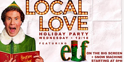 Local Love Holiday Party & Movie Night