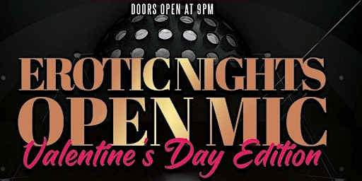 Erotic Nights Open Mic - Valentine's Day Edition