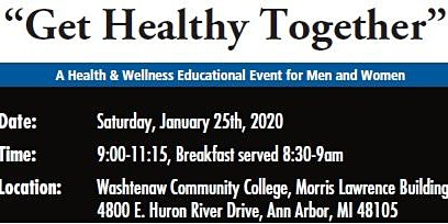 Get Healthy Together 2020: A Health & Wellness Educational Event for Men & Women!