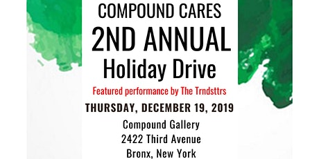 Compound Cares Second Annual Holiday Drive tickets