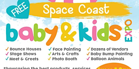 5th Annual Space Coast Baby & Kids Expo tickets