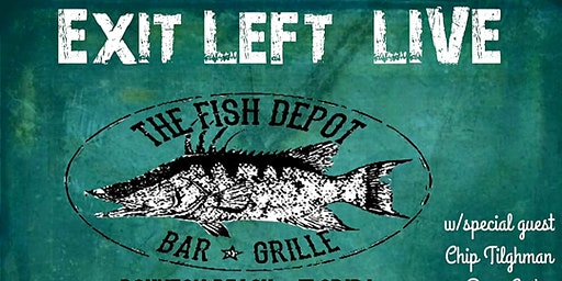 Exit Left LIVE at the Fish Depot