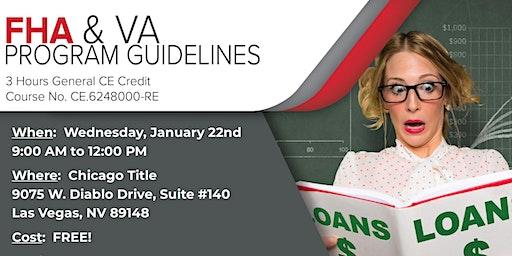 CE Class:  FHA & VA Program Guidelines