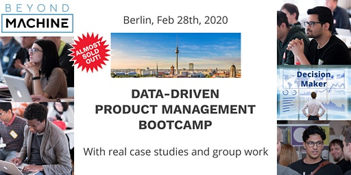 Data-Driven Product Management Bootcamp