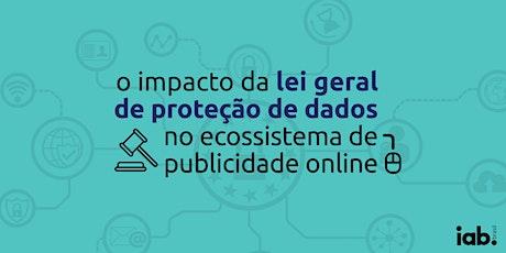 Curso | O Impacto da LGPD no Ecossistema da Publicidade Online ingressos