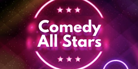 Comedy ( Stand Up Comedy) Comedy All Stars tickets